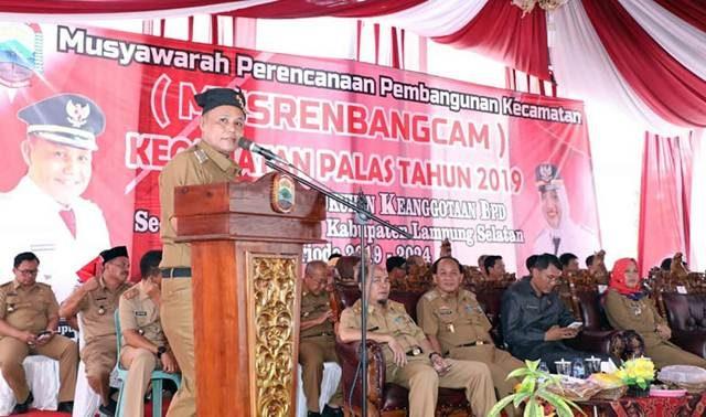 Plt Bupati Lampung Selatan membuka Musrenbang Kecanatan Palas, Senin, 11 Maret 2019.