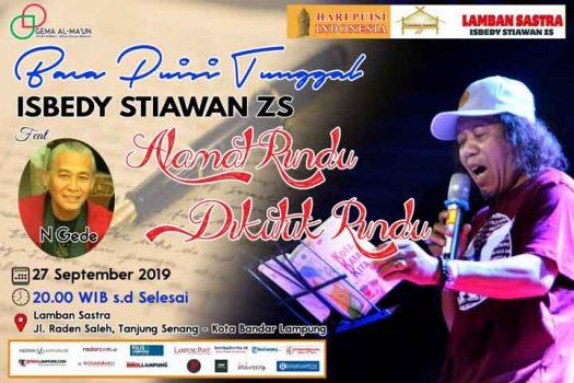 Lamban Sastra Isbedy Gelar Baca Puisi Tunggal Paus Sastra Lampung Feat N Gede