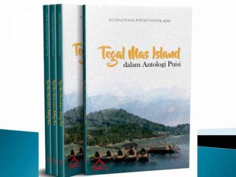 35 Penyair Sudah KirimkanPuisi untuk Tegal Mas Island Poetry International Festival 2020