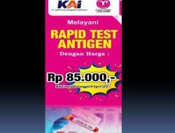 PT KAI Turunkan Biaya Rapid Test Antigen Jadi Rp85 Ribu