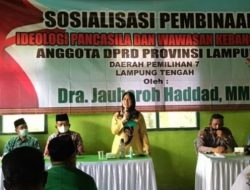 Jauharoh Hadad Sosialisasikan Ideologi Pancasila di Lampung Tengah